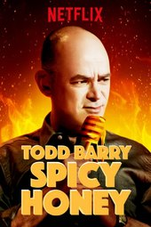 Todd Barry: Spicy Honey