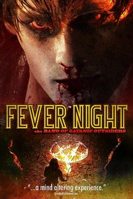 Fever Night: AKA Band of Satanic Outsiders