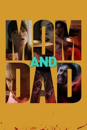 /movies/591924/mom-and-dad
