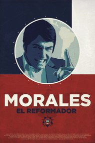 Morales: The Reformer