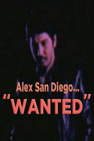 Alex San Diego: Wanted