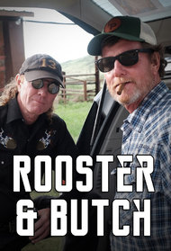Rooster and Butch