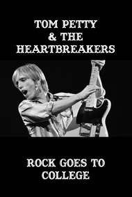 Tom Petty and The Heartbreakers: Rock Goes to College