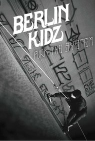 Berlin Kidz: Fuck The System