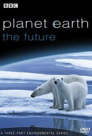 Planet Earth: The Future