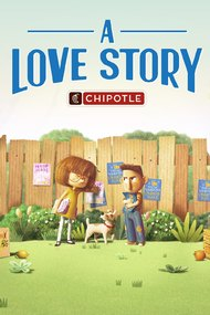 Chipotle 'A Love Story'