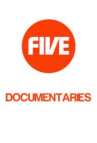 Channel 5 (UK) Documentaries