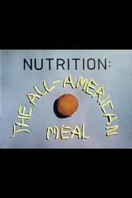 Nutrition: The All-American Meal