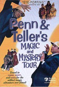 Penn & Teller Magic & Mystery Tour