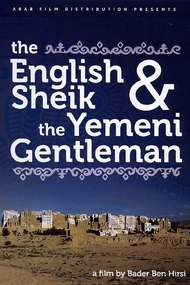 The English Sheik and the Yemeni Gentleman