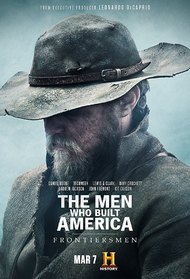 The Men Who Built America: Frontiersmen