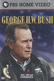 American Experience: George H. W. Bush
