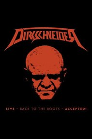 Dirkschneider: Live - Back to the roots - Accepted!