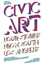 Civic Art: Four Stories from South Los Angeles
