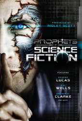 Prophets of Science Fiction