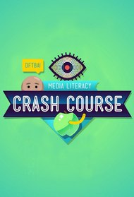 Crash Course Media Literacy