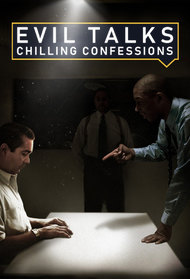 Evil Talks: Chilling Confessions