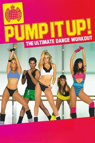 Ministry Of Sound: Pump It Up! The Ultimate Dance Workout