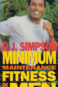 O.J. Fitness: Minimum Maintenance Fitness for Men