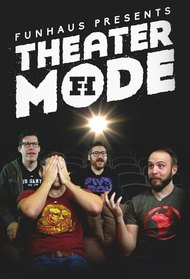 Funhaus Theater Mode
