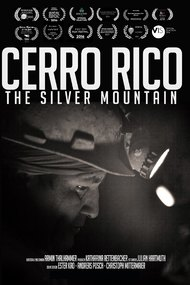 Cerro Rico: The Silver Mountain