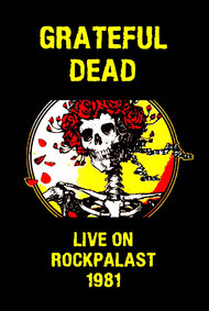 Grateful Dead: Live on Rockpalast