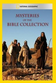 National Geographics Mysteries of The Bible