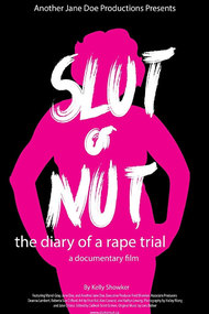 Slut or Nut: The Diary of a Rape Trial