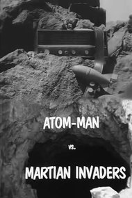 Atom Man vs. Martian Invaders