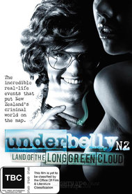 Underbelly NZ - Land Of The Long Green Cloud