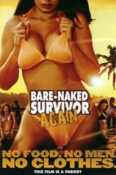 Bare Naked Survivor Again