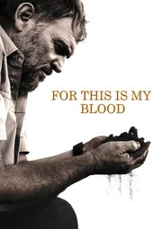 For This Is My Blood