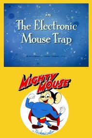The Electronic Mouse Trap