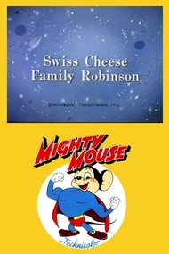 Swiss Cheese Family Robinson