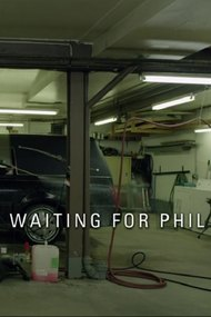 Waiting for Phil