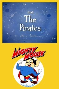 Mighty Mouse and the Pirates