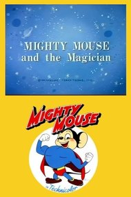 Mighty Mouse and the Magician