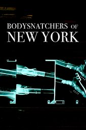 Bodysnatchers of New York