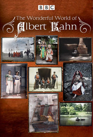 Edwardians in Colour: The Wonderful World of Albert Kahn