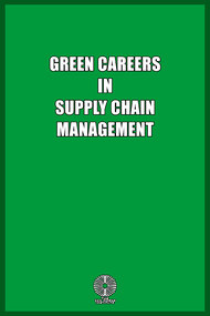 Green Careers in Supply Chain Management