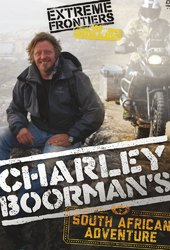 Charley Boorman's South African Adventure