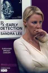 RX: Early Detection - A Cancer Journey with Sandra Lee