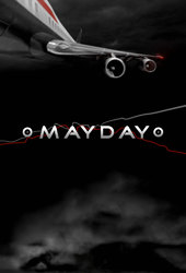 Mayday (Air Crash Investigations)