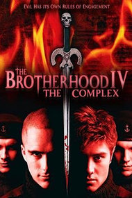 The Brotherhood IV: the Complex