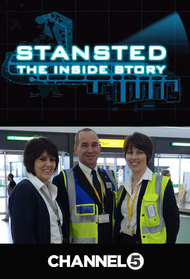Stansted: The Inside Story