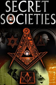 Secret Societies : the dark mysteries of power revealed