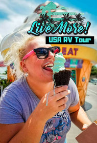 Live More! USA RV Tour