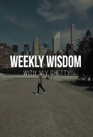Weekly Wisdom with Jay Shetty