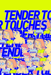 Tender Touches