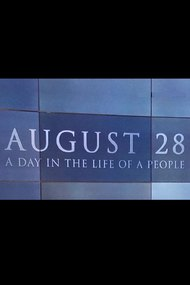 August 28: A Day in the Life of a People